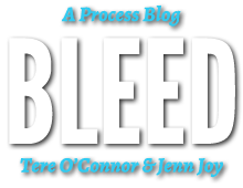 BLEED: A Process Blog